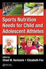 Sports Nutrition Needs for Child and Adolescent Athletes by Taylor & Francis Inc (Hardback, 2016)