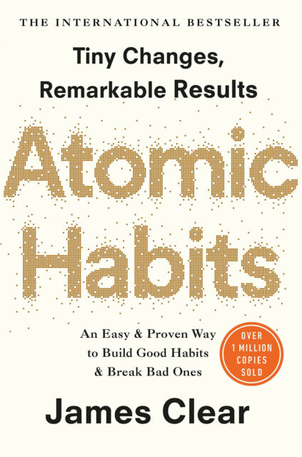 Atomic Habits the life-changing million-copy #1 bestseller 9781847941831