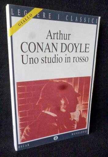 Arthur Conan Doyle - Uno studio in rosso - Mondadori - 9788804424352