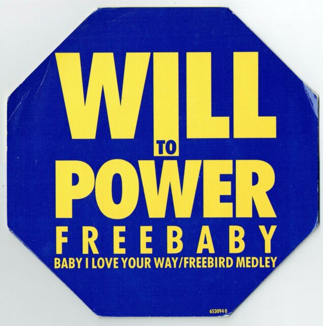 "WILL TO POWER - 7"" - Freebaby Baby I Love Your Way (octagonal flip-up Sleeve) UK"