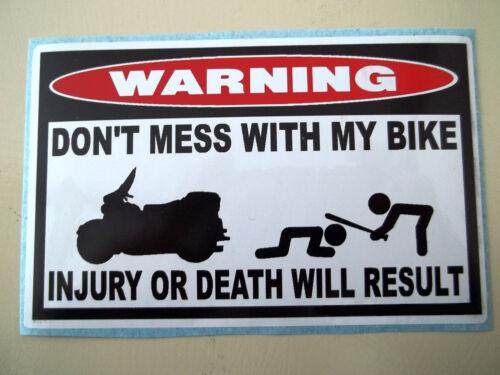 FUNNY WARNING STICKER CRUISER MOTORCYCLE BIKE SADDLE BAG FENDER TOUR DECAL 684