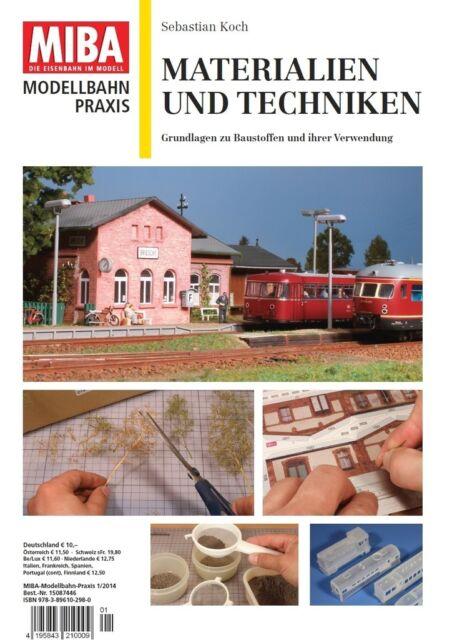 MIBA Modellbahn Praxis - Materialien und Techniken