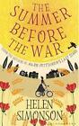 The Summer Before the War von Helen Simonson (2016, Taschenbuch)