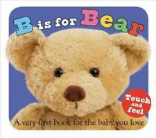 B Is for Bear by Roger Priddy (2007, Board Book)