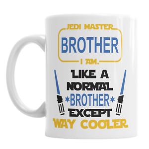 Le Maître Jedi frère je suis comme Un normal frère sauf beaucoup Cooler Mug