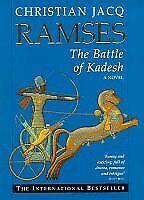 The Battle of Kadesh (Ramses) By Christian Jacq. 9780684821214