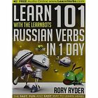 Learn 101 Russian Verbs in 1 Day with the Learnbots: Fun and Easy Way to Learn Verbs by Rory Ryder (Paperback, 2014)