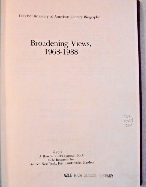 Concise Dictionary of American Literary Biography : Broadening Views, 1968-1988