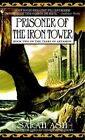 Prisoner of the Iron Tower: Book Two of the Tears of Artamon by Sarah Ash (Paperback / softback)