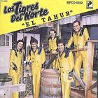 El Tahur by Los Tigres del Norte (CD, Dec-2002, Fonovisa)