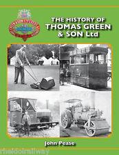 The History of Thomas Green & Son Ltd - John Pease. Hardback 2014