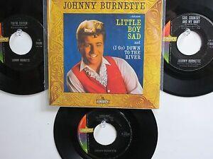 LOT OF 4 ' JOHNNY BURNETTE ' HIT 45's+1PS [Little Boy Sad]       THE 60's !