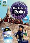 Project X Alien Adventures: Grey Book Band, Oxford Level 12: the Rats of Rolia by Janice Pimm (Paperback, 2014)