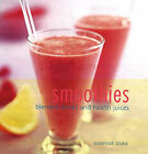 Smoothies: Blended Drinks and Health Juices by Susannah Blake (Hardback, 2001)