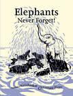 Elephants Never Forget by Anushka Ravishankar (Hardback, 2007)