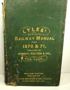 Lyles' Official Railway Manual for 1870 & 1871 Hardcover Lindsay, Walton & Co P