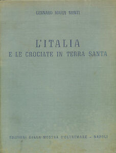 Monti-L-039-Italia-e-le-Crociate-in-Terra-Santa-Ed-Mostra-d-039-Oltremare-I-ed-1940