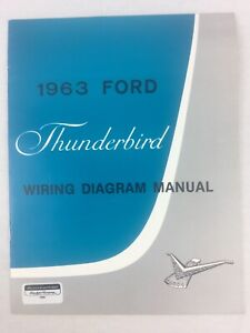 1963 Thunderbird Reproduction Wiring Diagram Manual by ...