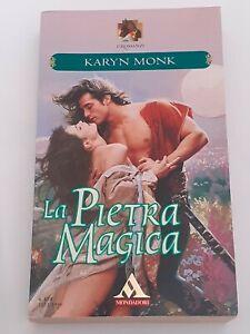 La-Pietra-Magica-di-Karyn-Monk-1999-I-Romanzi-Mondadori-N-414