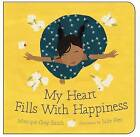 My Heart Fills with Happiness by Monique Gray Smith (Board book, 2016)