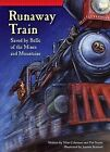 Runaway Train: Saved by Belle of the Mines and Mountains by Wim Coleman, Pat Perrin (Paperback / softback, 2015)