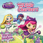 Little Charmers: Meet the Little Charmers by Jenne Simon (Paperback, 2016)