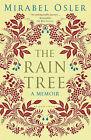 The Rain Tree by Mirabel Osler (Hardback, 2011)