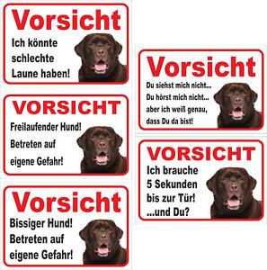 Schild Vorsicht 15x20 Bis 40x60cm Hund Verschiedene Texte Elegant Im Geruch Brauner Labrador