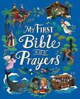 My First Bible and Prayers by Parragon Books Ltd (Hardback, 2016)