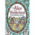 The Alice in Wonderland Colouring Book by Rachel Cloyne (Paperback, 2015)