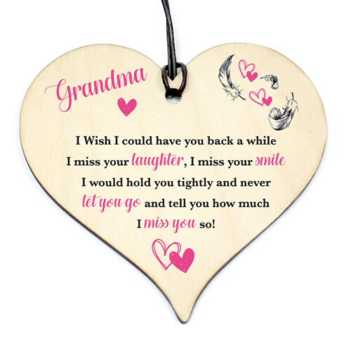 #1148 GRANDMA have you back Wood Love Heart Sign Memorial Birthday Gift Grave