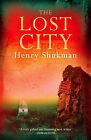 The Lost City by Henry Shukman (Paperback, 2007)