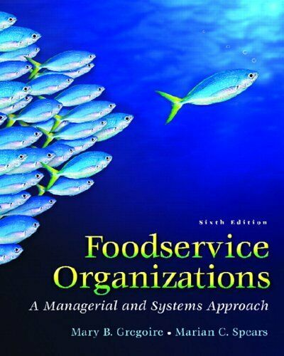 Foodservice Organizations : A Managerial and Systems Approach-ExLibrary