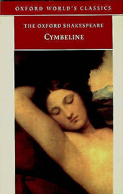 The Oxford Shakespeare: Cymbeline by William Shakespeare (Paperback, 1998)