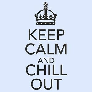 KEEP-CALM-AND-CHILL-OUT-Kitchen-Room-Bedroom-Cupboard-Wall-Art-Sticker-MEDIUM