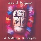 A Feather in the Engine by David Kilgour (CD, Jan-2002, Merge)