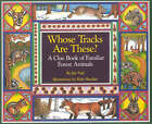 Whose Tracks are These?: A Clue Book of Familiar Forest Animals by James Nail (Paperback, 1996)
