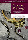 Process Tracing: From Metaphor to Analytic Tool by Cambridge University Press (Hardback, 2014)