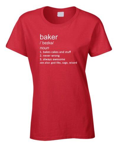 Baker Women/'s Ladies T-Shirt Funny Gift Joke Definition Bakery Bakers Baking