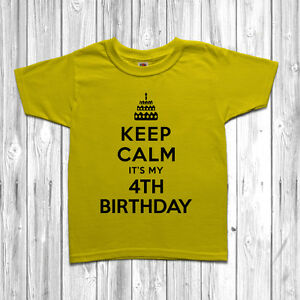 Details About Keep Calm Its My 4th Fourth Birthday T Shirt Tee Gift For 4 Year Old Boys Girls
