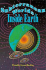 Subterranean Worlds Inside Earth by Timothy Green Beckley (Paperback, 1992)