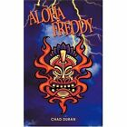 Aloha Freddy 9781440110184 by Chad Duran Paperback