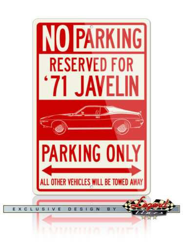 AMC Javelin 1971 Coupe Coupe Reserved Parking Sign 12x18 Aluminum Sign