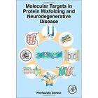 Molecular Targets in Protein Misfolding and Neurodegenerative   Disease by Pierfausto Seneci (Hardback, 2014)