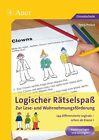 Logischer Rätselspaß zur Lese- und Wahrnehmungsförderung von Petra Probst (2015, Geheftet)