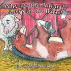 Why Do the Animals Sleep in the Barn? by MR Ryan Shane Middaugh (Paperback / softback, 2012)