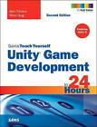 Unity Game Development in 24 Hours, Sams Teach Yourself by Mike Geig, Ben Tristem (Paperback, 2015)