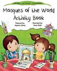 Mosques of the World Activity Book by Aysenur Gunes (Paperback, 2014)