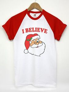 e400ee955f3dc Details about I BELIEVE IN SANTA T SHIRT FATHER CHRISTMAS FUNNY MAGICAL TOP  MEN WOMEN KIDS