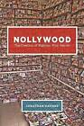 Nollywood: The Creation of Nigerian Film Genres by Jonathan       Haynes (Paperback, 2016)